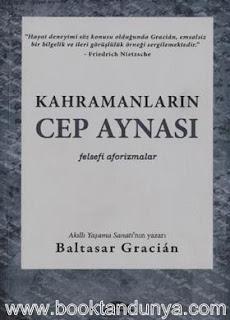 Baltasar Gracian - Kahramanların Cep Aynası