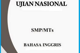 Kisi-Kisi Peluang Keluar Ujian Nasional SMP (Bahasa Inggris)