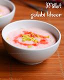 Millet gulabi kheer recipe