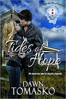 Tides of Hope - Contemporary Romance by Dawn Tomasko