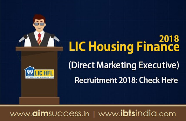 LIC Housing Finance Recruitment 2018: Check Here