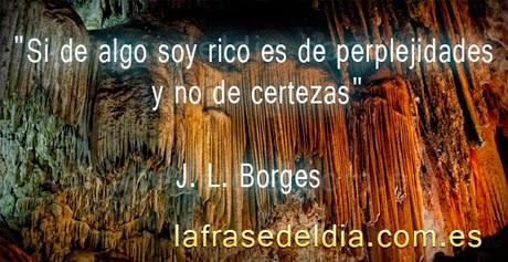 Frases de Jose Luis Borges