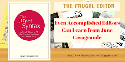 Even Accomplished Editors Can Learn from June Casagrande