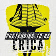 Book Flame: Review: Pretending to Be Erica by Michelle Painchaud