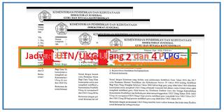 Jadwal UTN/UKG Ulang 2 dan 4 PLPG 2016 dan 2017 Tahun 2018