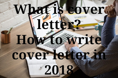 What is cover letter? How to write cover letter