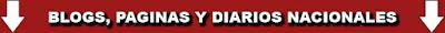 BLOS, PAGINAS Y DIARIOS NACIONALES