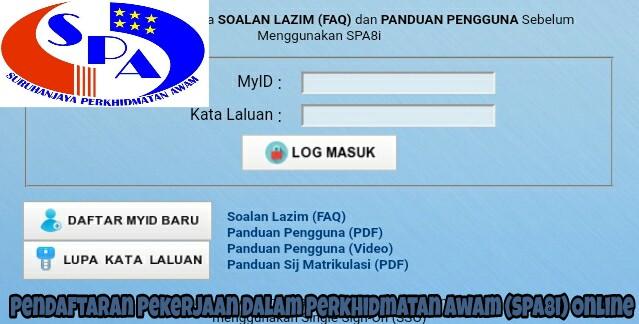 Pendaftaran Pekerjaan Dalam Perkhidmatan Awam (SPA8i) Online