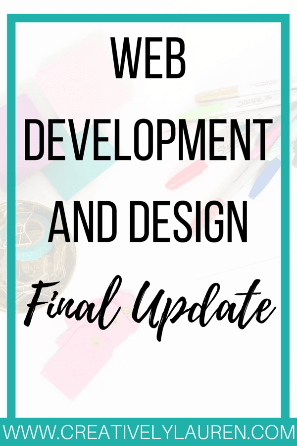Web Development and Design: Final Update