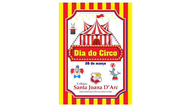 Alunos do Colégio Santa Joana D'Arc tiveram momento de brilhantismo e protagonismo no Dia do Circo
