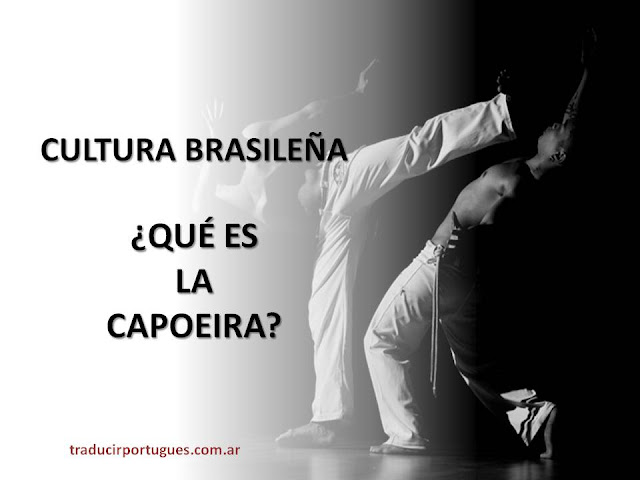 CAPOEIRA, brasil, capoeira regional, bahia, salvador, brasil, capoeristas, mestre pastinha, portugués, traductora, traducciones