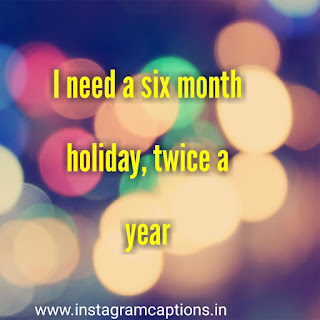 funny instagram captions about holiday