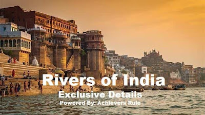 Important River of India - GK Notes