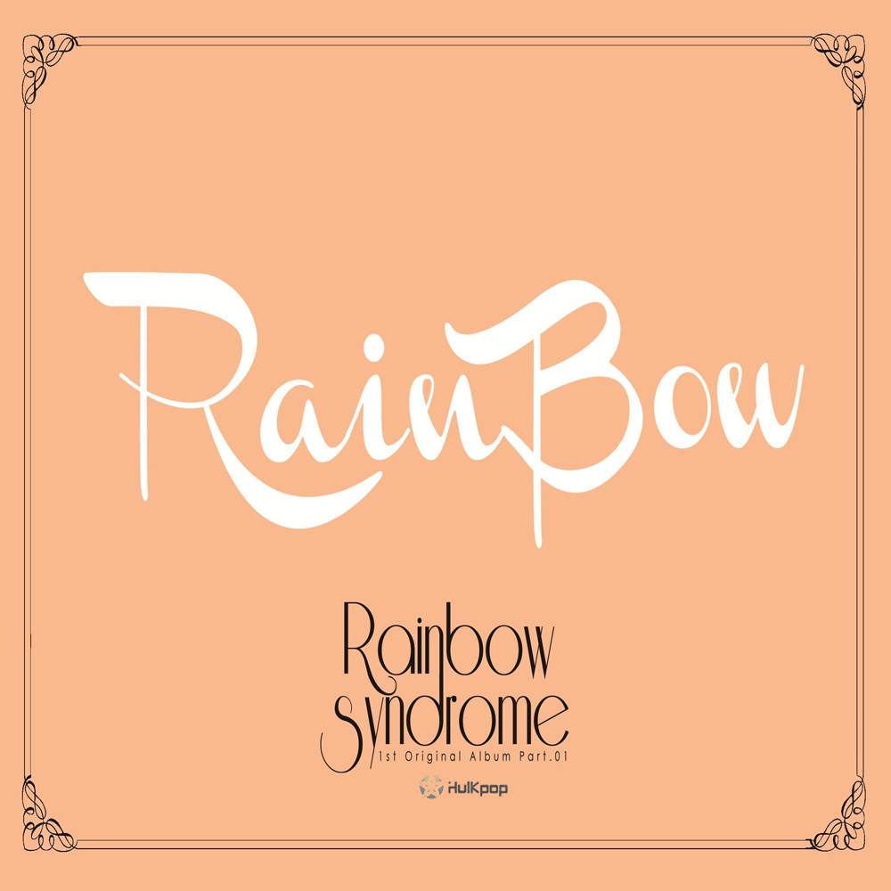 RAINBOW – Rainbow Syndrome Part 1 (FLAC + ITUNES PLUS AAC M4A)
