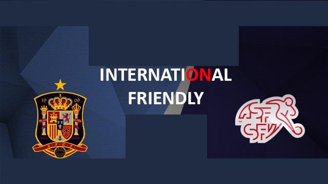 Spain vs Switzerland Full Match And Highlights 03 June 2018