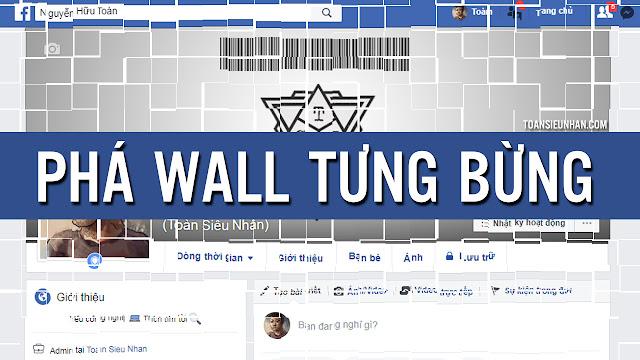 Share Code F12 phá wall Facebook | Toàn Siêu Nhân Blog