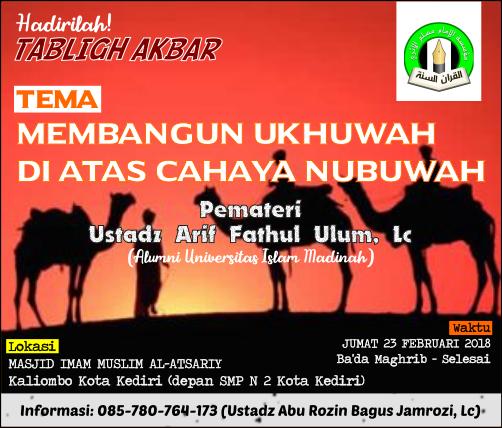 Tabligh Akbar Ponpes Imam Muslim kota Kediri - Tema MEMBANGUN UKHUWAH DI ATAS CAHAYA NUBUWAH (jumat 23 Februari 2018)