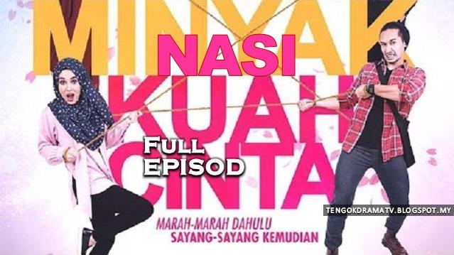 Drama Nasi Minyak Kuah Cinta – Full Episod