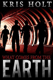 What Comes From The Earth by Kris Holt