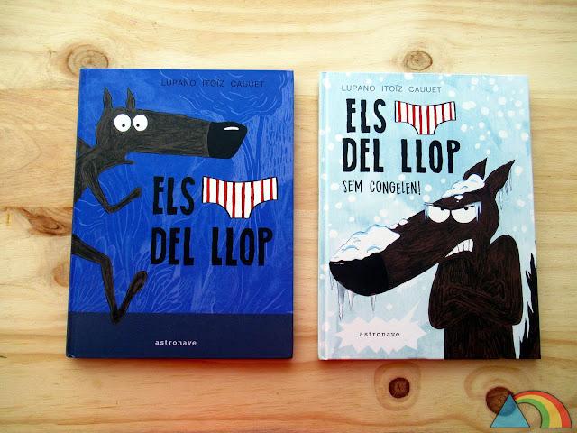 """Portadas de los libros """"El lobo en calzoncillos"""" y """"El lobo en calzoncillos. ¡Se me congelan!"""""""