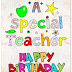 Happy Birthday  wishes,Quotes and Messages For Teacher
