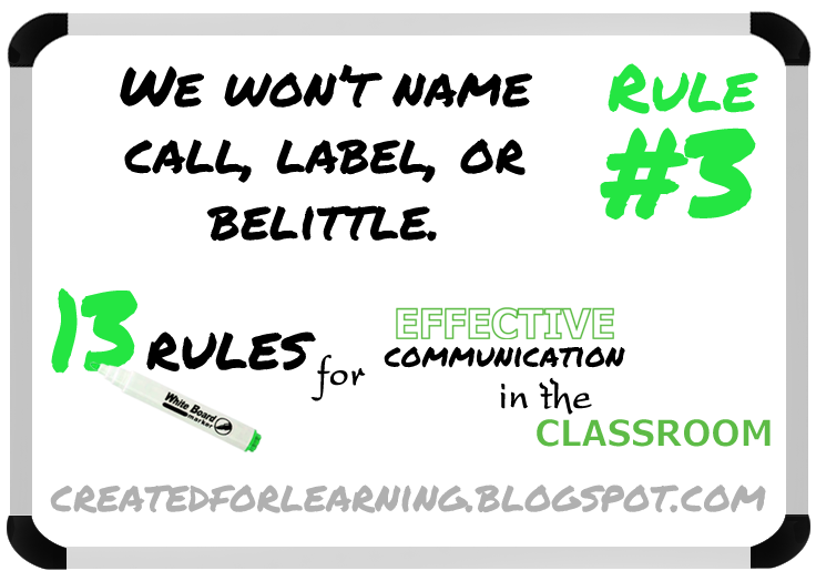 http://createdforlearning.blogspot.com/2014/08/13-rules-for-effective-communication-in_8.html