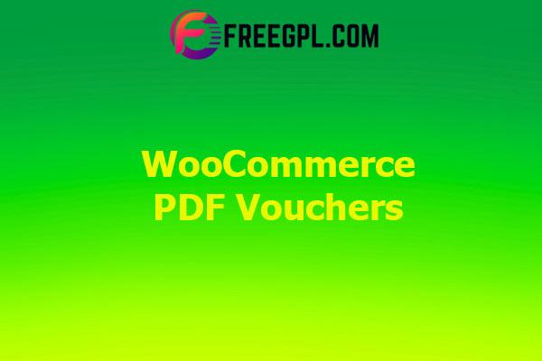 WooCommerce PDF Vouchers - WordPress Plugin Nulled Download Free