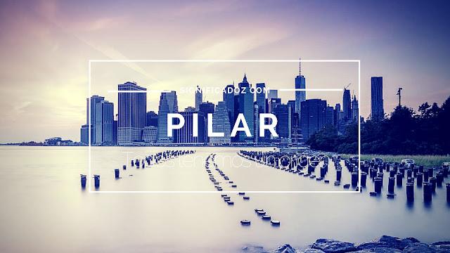 Significado y origen del Nombre Pilar ¿Que Significa?