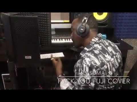 [Music] Pasuma – Fvck You (Kizz Daniel Fuji Cover)
