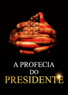 A Profecia do Presidente - HDRip Dublado
