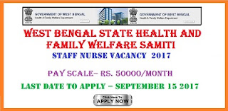 West Bengal State Health and Family Welfare Samiti Staff Nurse  job Vacancy