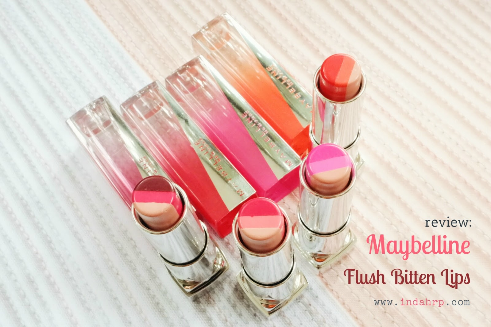 Lipstik Maybelline Review Flush Bitten Lips Indahrp