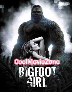 Bigfoot Girl (2019)