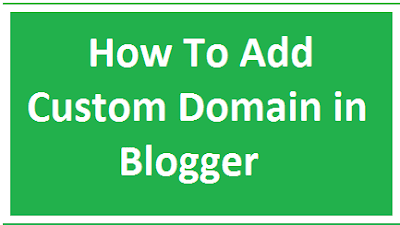 How to add custom Domains in blogger
