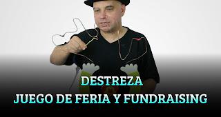 DESTREZA JUEGO DE FERIA Y FUNDRAISING