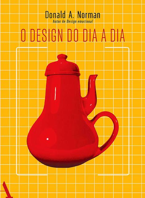 O design do dia a dia - Donald A. Norman