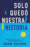 http://elcaosliterario.blogspot.com/2018/07/resena-solo-quedo-nuestra-historia-adam.html