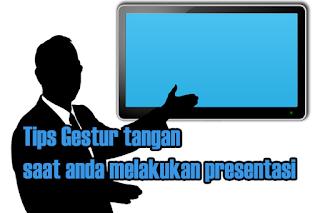 Tips Gestur tangan saat anda melakukan presentasi