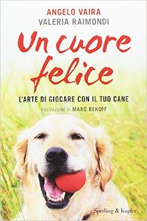 Un Cuore Felice. L'arte Di Giocare Con Il Tuo Cane PDF