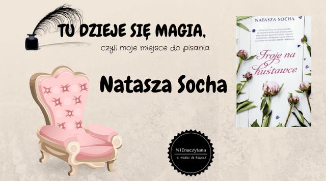 """TU DZIEJE SIĘ MAGIA, czyli moje miejsce do pisania - NATASZA SOCHA - """"TROJE NA HUŚTAWCE"""""""