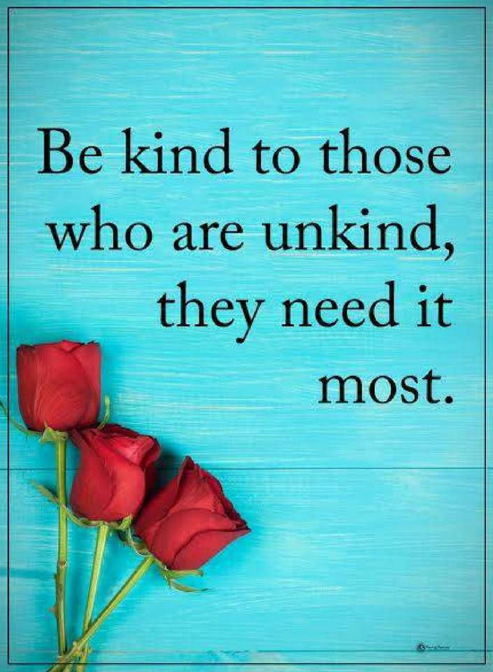 Be Kind Quotes Be Kind To Those Who Are Unkind Quotes