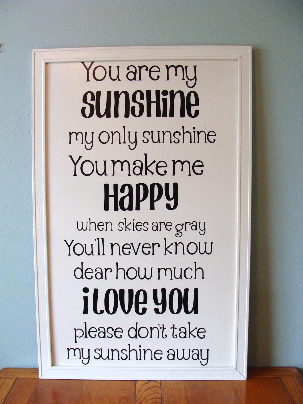 Fabulous Style You Are My Sunshine Lyrics Wall Art