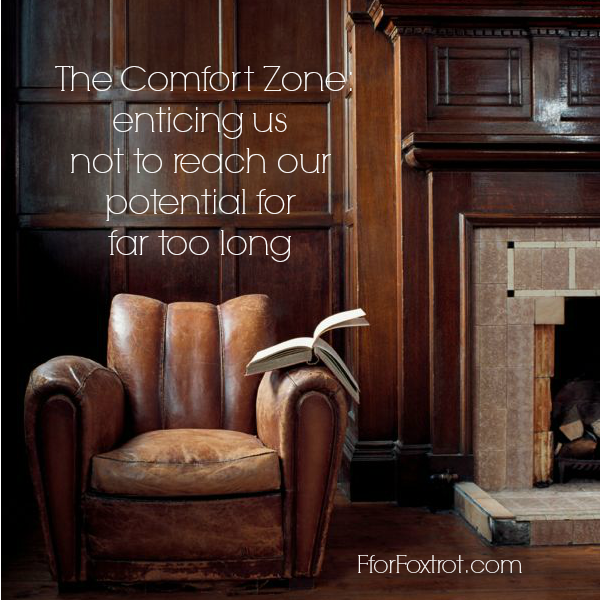 the comfort zone, quote, goal, potential