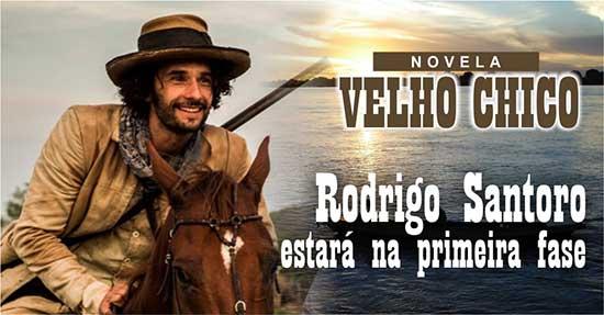 Rodrigo Santoro Velho Chico