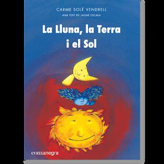http://comanegra.com/infantil-i-juvenil/489-carme-sole-vendrell-lluna-terra-sol.html