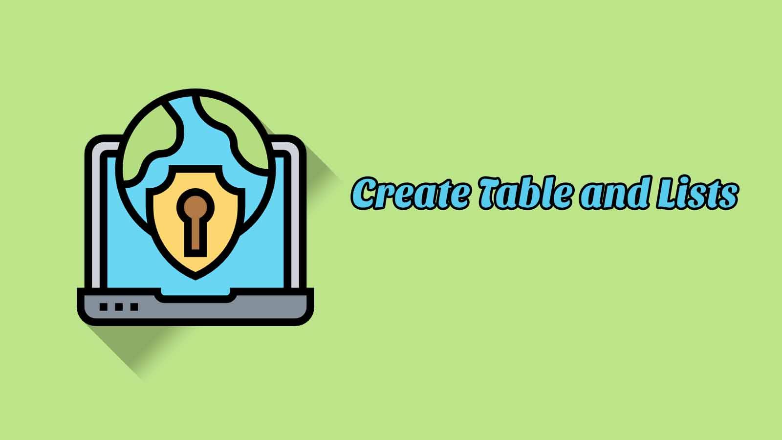 Create Table and Lists - Word 2019 (APTI)