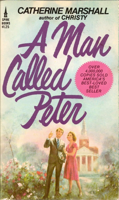 A Man Called Peter by Catherine Marshall (5 star review)