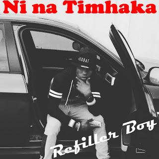 MaciaDownloads : Refiller Boy - Timhaka | 2015