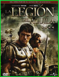 La Legion Del Aguila (2011) | 3gp/Mp4/DVDRip Latino HD Mega