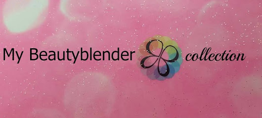 AinLif : My Beautyblender Collection + tips&tricks
